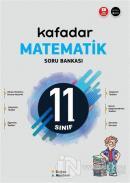 11. Sınıf Kafadar Matematik Soru Bankası