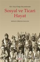 19. Yüzyıl Doğu Süryanilerinde Sosyal ve Ticari Hayat