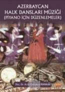 Azerbaycan Halk Dansları Müziği (Piyano İçin Düzenlemeler)