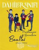 Beatles - Dahiler Sınıfı