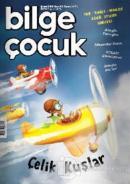 Bilge Çocuk Dergisi Sayı: 30 Şubat 2019