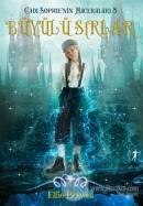 Büyülü Sırlar - Cadı Sophie'nin Maceraları 3