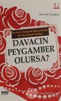 Davacın Peygamber Olursa?