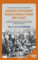 Ermeni Soykırımı İddialarına Karşı Bir Yanıt