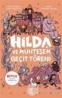 Hilda ve Muhteşem Geçit Töreni