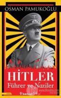 Hitler Führer ve Naziler