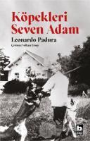 Köpekleri Seven Adam