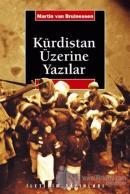 Kürdistan Üzerine Yazılar