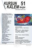 Kurşun Kalem Üç Aylık Edebiyat Dergisi Sayı: 51 Ocak - Şubat - Mart 2019
