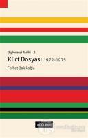 Kürt Dosyası 1972-1975 - Diplomasi Tarihi 3