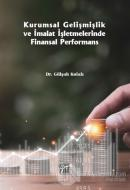 Kurumsal Gelişmişlik ve İmalat İşletmelerinde Finansal Performans