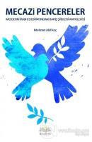Mecazi Pencereler - Modern İran Edebiyatından Barış Şiirleri Antolojisi