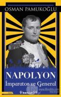 Napolyon İmparator ve General