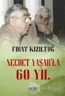 Necdet Yaşar'la 60 Yıl