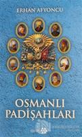 Osmanlı Padişahları (Ciltli)