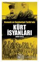 Osmanlı ve Cumhuriyet Tarihi'nde Kürt İsyanları