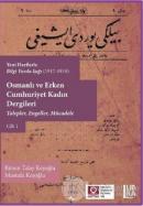 Osmanlı ve Erken Cumhuriyet Kadın Dergileri Cilt 1
