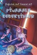 Pijamalı Dedektifler (Ciltsiz)