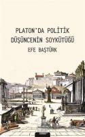 Platon'da Politik Düşüncenin Soykütüğü