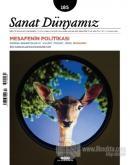 Sanat Dünyamız İki Aylık Kültür ve Sanat Dergisi Sayı: 185 Kasım - Aralık 2021