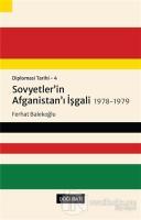 Sovyetler'in Afganistan'ı İşgali 1978-1979 - Diplomasi Tarihi 4