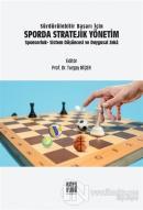 Sürdürülebilir Başarı İçin Sporda Stratejik Yönetim