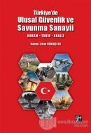 Türkiye'de Ulusal Güvenlik ve Savunma Sanayii