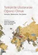 Türkiye'de Uluslararası Öğrenci Olmak