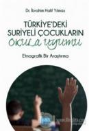 Türkiye'deki Suriyeli Çocukların Okula Uyumu