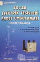 YG / AG Elektrik Tesisleri Proje Uygulaması