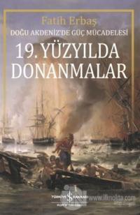 19. Yüzyılda Donanmalar Fatih Erbaş