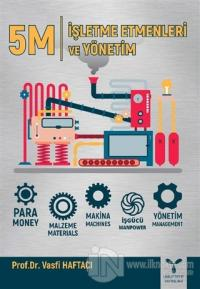 5M - İşletme Etmenleri ve Yönetim