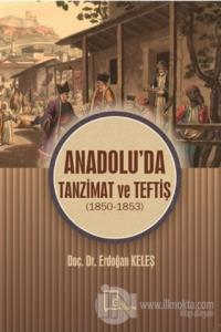 Anadolu'da Tanzimat ve Teftiş