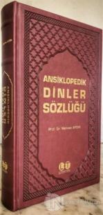 Ansiklopedik Dinler Sözlüğü (Ciltli)