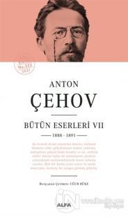 Anton Çehov - Bütün Eserleri 7 (Ciltli)