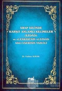 Arap Dilinde Karşıt Anlamlı Kelimeler (Ezdad)