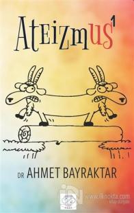 Ateizmus - 1 %25 indirimli Ahmet Bayraktar