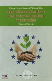Batı Avrupa'da Yaşayan Türklere Göre Din Görevlileri ve Cami Etkinlikleri Yeterliği