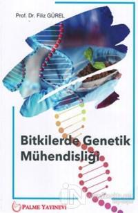 Bitkilerde Genetik Mühendisliği Filiz Gürel
