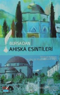 Bursa'dan Ahıska Esintileri
