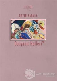 Dünyanın Halleri %20 indirimli David Harvey