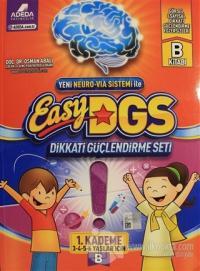 Easy DGS Dikkati Güçlendirme Seti (3 - 4 - 5 - 6 Yaşlar İçin) 1. Kademe B