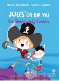 En Sevdiğimiz Korsan - Jules'ün Bir Yılı