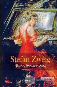 Erika Ewald'in Aşkı Stefan Zweig