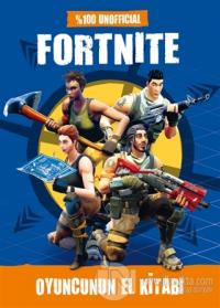 Fortnite - Oyuncunun El Kitabı (Ciltli) Kolektif