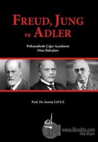 Freud Jung ve Adler