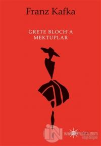 Grete Bloch'a Mektuplar