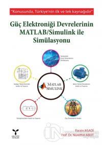 Güç Elektroniği Devrelerinin MATLAB / Simulink ile Simülasyonu Nuretti