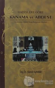 Hadislere Göre Kanama ve Abdest
