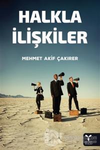Halkla İlişkiler %5 indirimli Mehmet Akif Çakırer